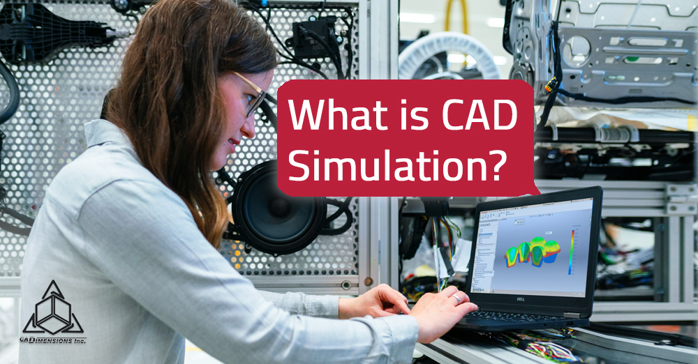 What is cad simulation